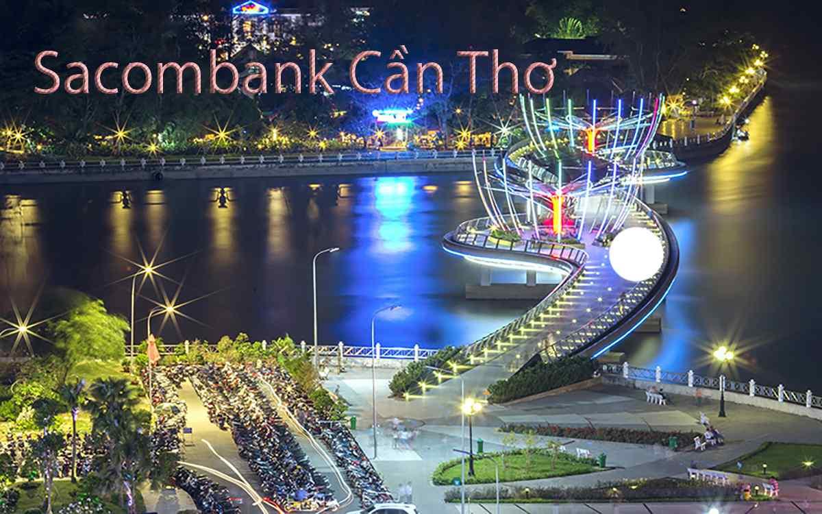 Sacombank chi nhánh Cần Thơ