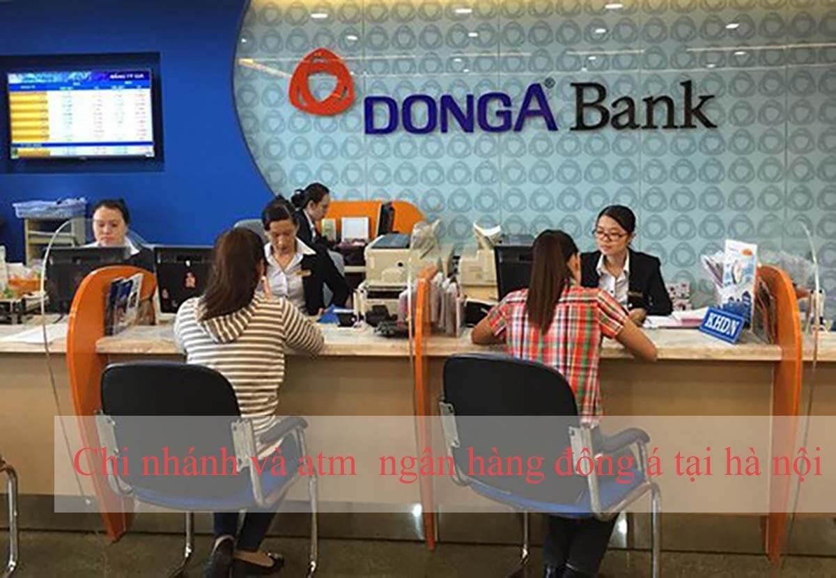 Chi nhánh và atm ngân hàng Đông Á tại Hà Nội