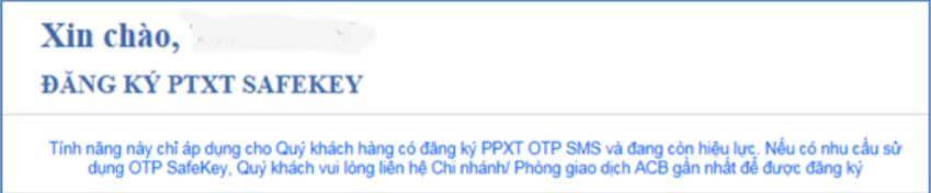 Đối với những bạn đang sử dụng PTXT OTP Token/ OTP Ma trận/ CA