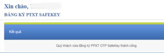 Đối với các bạn đang sử dụng PTXT OTP SMS.