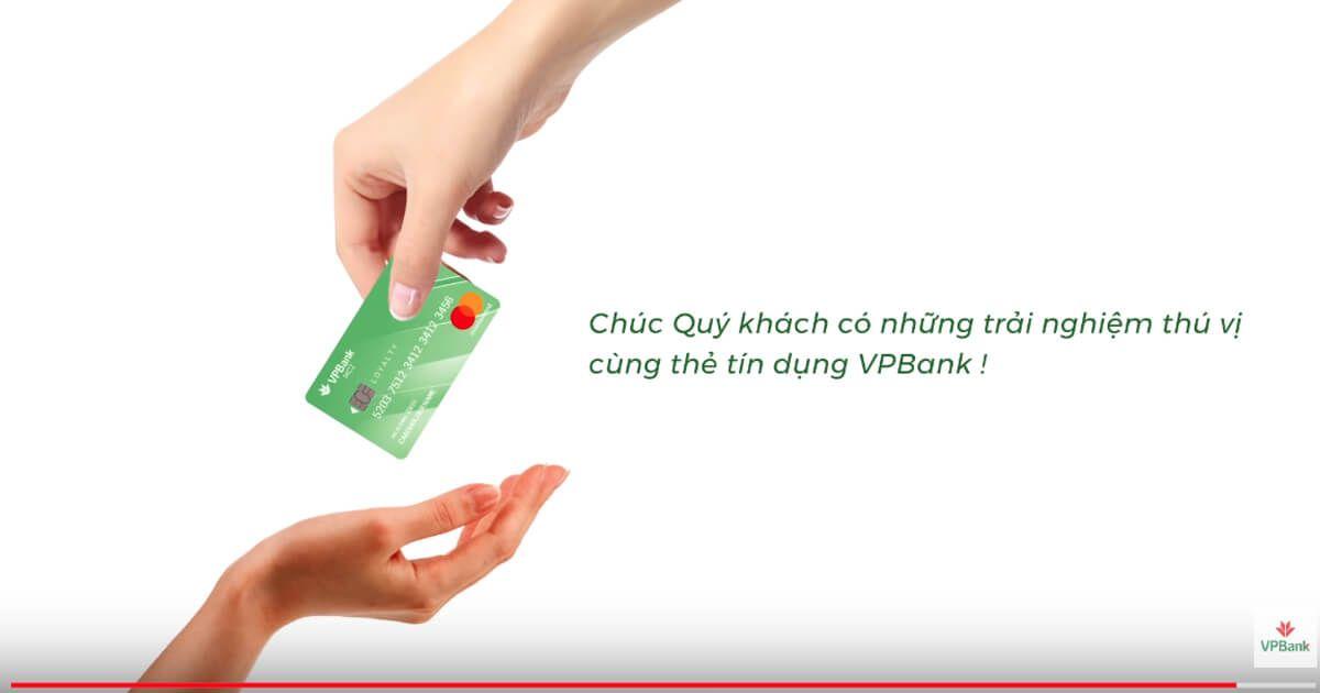 Dùng thẻ tín dụng Vpbank thật tuyệt vời