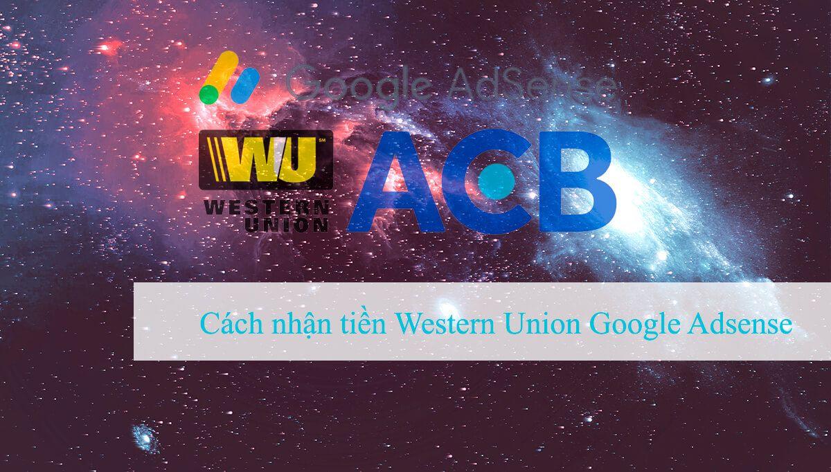 nhận tiền từ Google Adsense Western Union