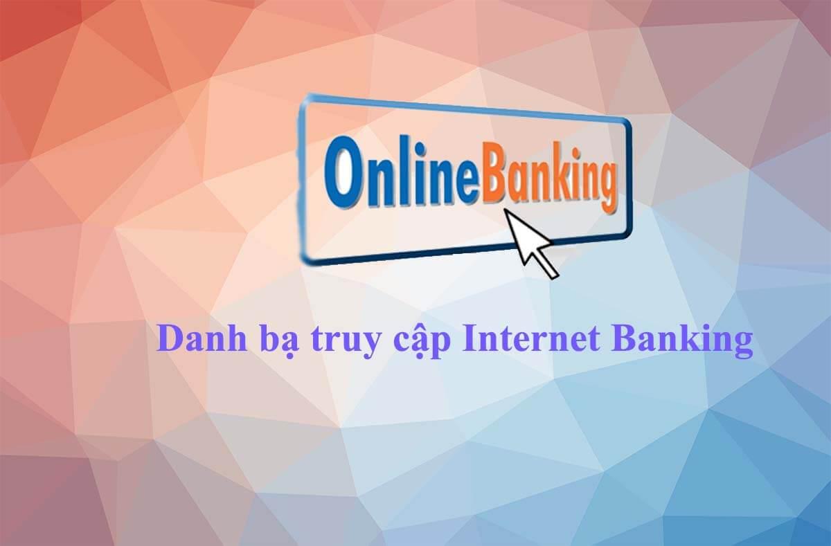 Dịch vụ Internet Banking là gì?
