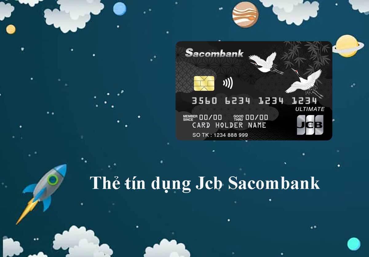 Sơ lược chung về thẻ tín dụng Jcb Sacombank