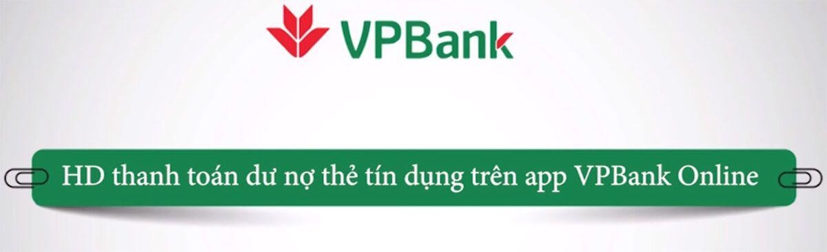 Cách thanh toán dư nợ thẻ tín dụng VPbank