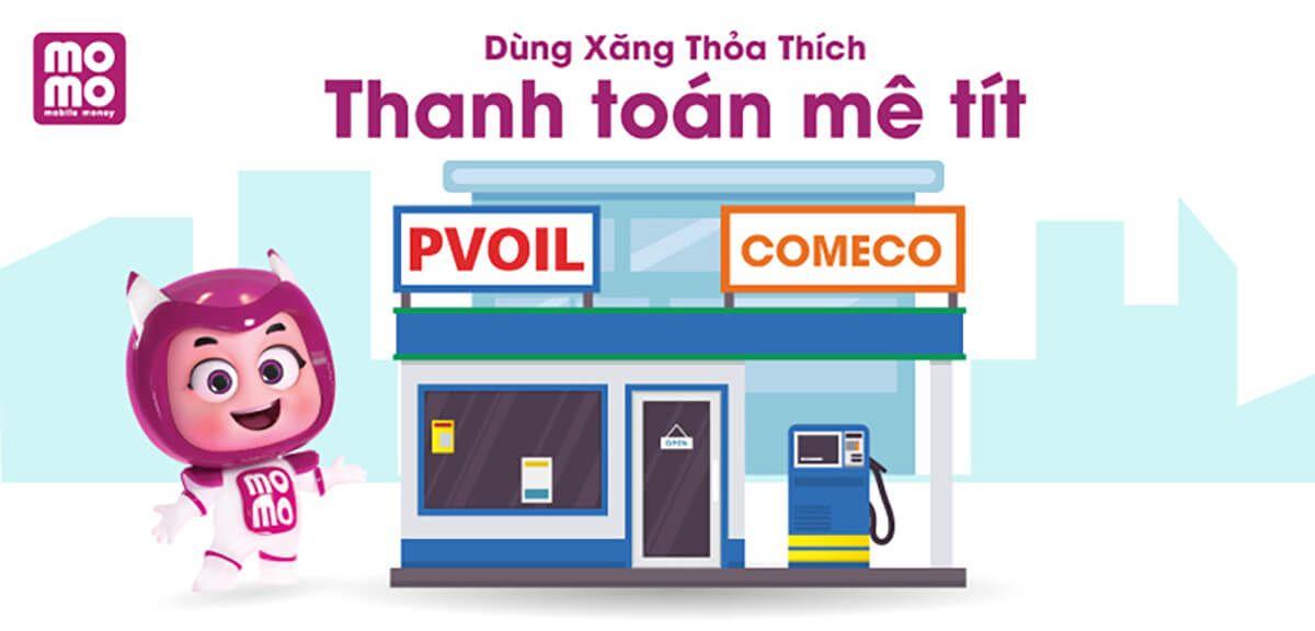 Thanh toán tiền xăng bằng Momo cửa hàng  PVOIL và COMECO toàn quốc